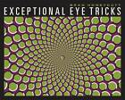 Exceptional Eye Tricks by Brad Honeycutt (Paperback, 2013)