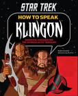 How to Speak Klingon: Essential Phrases for the Intergalactic Traveler by Ben Grossblatt (Hardback, 2013)