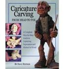 Caricature Carving from Head to Toe: A Complete Step-by-Step Guide to Capturing Expression and Humor in Wood by Dave Stetson (Paperback, 2006)