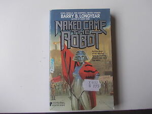 Barry-B-Longyear-Naked-came-the-robot-pb