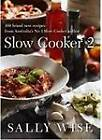 Slow Cooker 2 by Sally Wise (Paperback, 2012)