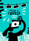 Picture a Favela by Andre Diniz, Mauricio Hora (Hardback, 2012)