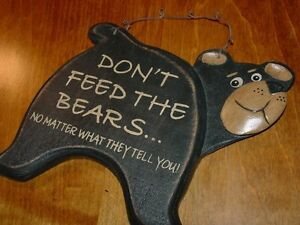DON-039-T-FEED-THE-BEARS-SIGN-Black-Bear-Primitive-Lodge-Rustic-Cabin-Home-Decor