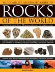 Complete Illustrated Guide to Rocks of the World: a Practical Directory of Over 150 Igneous, Sedimentary and Metaphoric Rocks by John Farndon (Hardback, 2012)