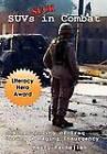 Suvs Suck in Combat: The Rebuilding of Iraq During a Raging Insurgency by Kerry C Kachejian (Hardback, 2010)