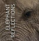 Elephant Reflections by Dale Peterson (Hardback, 2009)