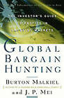 Global Bargain Hunting by Malkiel and Mei (Paperback, 1999)