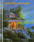Dad and Me in the Morning by Patricia Larkin (Hardback, 1994)