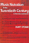 Music Notation in the Twentieth Century: A Practical Guidebook by Kurt Stone (Paperback, 1980)