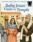 Baby Jesus Visits the Temple by Concordia Publishing House Ltd(Paperback)
