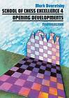 Opening Developments by Mark Dvoretsky (Paperback, 2003)