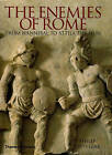 The Enemies of Rome: From Hannibal to Attila the Hun by Philip Matyszak (Hardback, 2004)