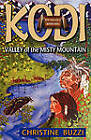 Valley of the Misty Mountains: Book One of the Kodi Trilogy by Christine Buzzi (Paperback, 2010)