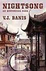 Nightsong: An Historical Novel (the Nightsong Saga, Book One) by V J Banis (Paperback / softback, 2012)