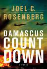 Damascus Countdown by Joel C Rosenberg (Hardback, 2013)
