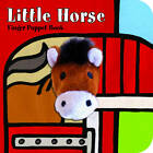 Little Horse: Finger Puppet Book by ImageBooks (Board book, 2013)