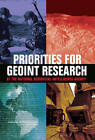 Priorities for GEOINT Research at the National Geospatial-Intelligence Agency by Division on Earth and Life Studies, Committee on Basic and Applied Research Priorities in Geospatial Science for the National Geospatial-Intelligence Agency, National Research Council, National Academy of Sciences, Board on Earth Sciences & Resources, Mapping Science Committee (Paperback, 2006)