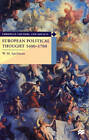 European Political Thought, 1600-1700 by W. M. Spellman (Paperback, 1999)