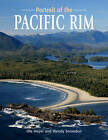 Portrait of the Pacific Rim by Heritage House Publishing Co Ltd (Paperback, 2012)