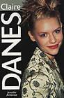 Claire Danes by Jennifer Ambrose (Paperback, 2000)