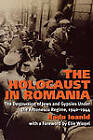 The Holocaust in Romania: The Destruction of Jews and Gypsies Under the Antonescu Regime, 1940-1944 by Radu Ioanid (Paperback, 2008)