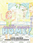 Is He Really Coming Home! by Linda Rhimer (Paperback, 2010)