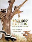 Back Yard Critters: Things That Go Bump in the Night by IRIS H. HILLMAN (Paperback, 2010)