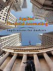 Applied Financial Accounting: Implications for Analysts by Alexander J Sannella (Hardback, 2010)