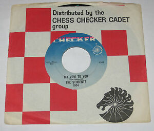 The-Students-7-034-45-HEAR-SOUL-DOO-WOP-My-Vow-To-You-CHECKER-That-039-s-How-I-Feel