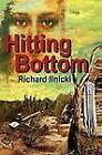 Hitting Bottom by Richard Ilnicki (Paperback / softback, 2012)