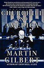 Churchill and America by Martin Gilbert (Paperback, 2008)