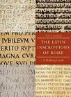 The Latin Inscriptions of Rome: A Walking Guide by Tyler Lansford (Paperback, 2009)