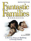 Fantastic Families Work Book by Nick Stinnett, Joe Beam (Paperback, 2000)