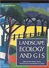 Landscape Ecology and Geographical Information Systems by Taylor & Francis Ltd (Paperback, 1994)