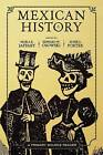 Mexican History: A Primary Source Reader by INGRAM PUBLISHER SERVICES US (Paperback, 2007)