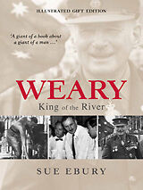 WEARY - KING OF THE RIVER - NOW OUT OF PRINT