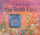A Visit from the Tooth Fairy: Magical Stories and a Special Message from the Little Friend Who Collects Your Baby Teeth by Nicola Baxter (Hardback, 2013)
