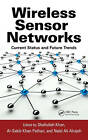 Wireless Sensor Networks: Current Status and Future Trends by Taylor & Francis Inc (Hardback, 2012)