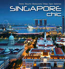 Singapore Chic by Francis Dorai (Paperback, 2012)