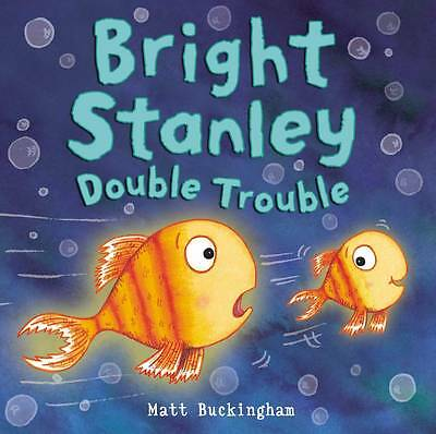 Bright Stanley: Double Trouble, , Good Book