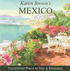 Karen Brown's Mexico: Exceptional Places to Stay and Itineraries: 2010 by Clare Brown (Paperback, 2010)