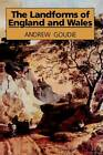 The Landforms of England and Wales by Andrew S. Goudie (Paperback, 1993)