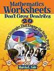 Mathematics Worksheets Don't Grow Dendrites: 20 Numeracy Strategies That Engage the Brain PreK-8 by Marcia L. Tate (Paperback, 2008)