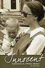 Innocent: Confessions of a Welfare Mother by B Morrison (Paperback / softback, 2011)
