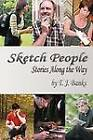 Sketch People: Stories Along the Way by T J Banks (Paperback / softback, 2012)
