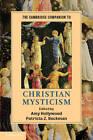 The Cambridge Companion to Christian Mysticism by Cambridge University Press (Hardback, 2012)