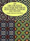 37 Decorative Allover Patterns from Historic Tile Work and Textiles by Charles Cahier, Arthur Martin (Paperback, 1990)