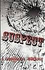 Suspect: A Confessional Anthology by Tl James (Paperback / softback, 2012)