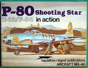 P-80 / T-33 / F-94 Shooting Star in Action - Aircraft No. 40 Larry Davis Paperb