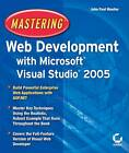 Mastering Web Development with Microsoft Visual Studio 2005 by John Paul Mueller (Paperback, 2005)